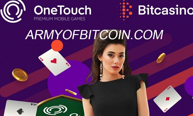 Bitcasino And OneTouch Form A New Content Partnership