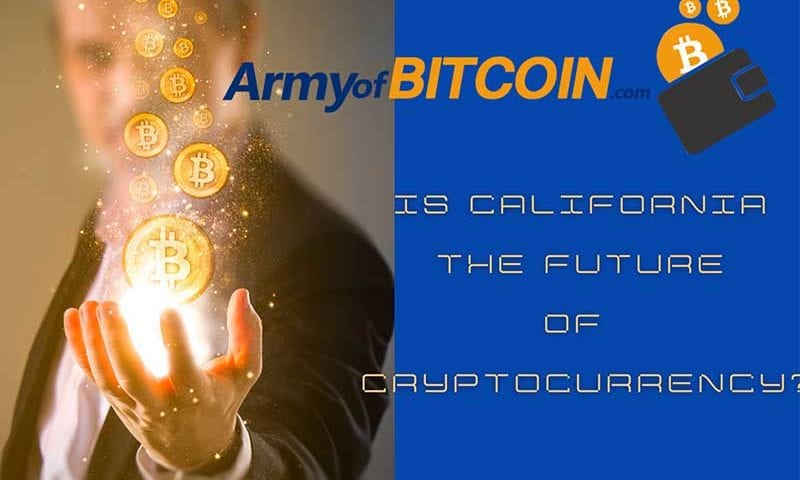 Is California The Future of US Cryptocurrency